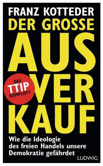 """Cover """"Der große Ausverkauf"""" von Franz Kotteder"""