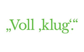 "Schriftzug: ""Voll 'klug'."""